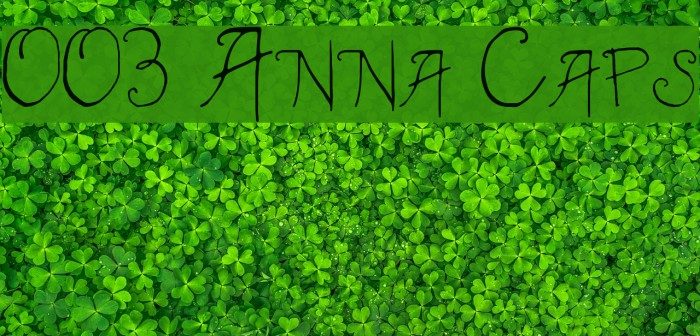 003 Anna Caps फ़ॉन्ट examples
