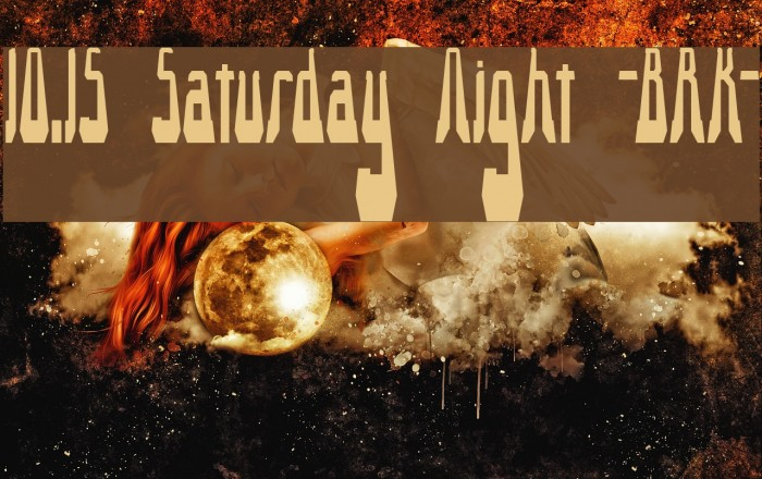 10.15 Saturday Night -BRK- Font examples