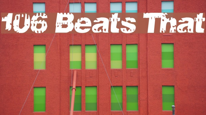106 Beats That Шрифта examples