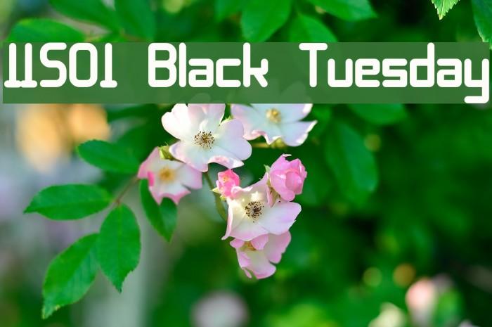 11S01 Black Tuesday फ़ॉन्ट examples