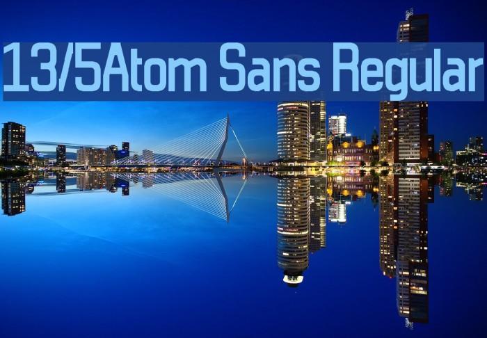 13/5Atom Sans Regular Fonte examples