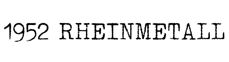 1952 RHEINMETALL  Free Fonts Download
