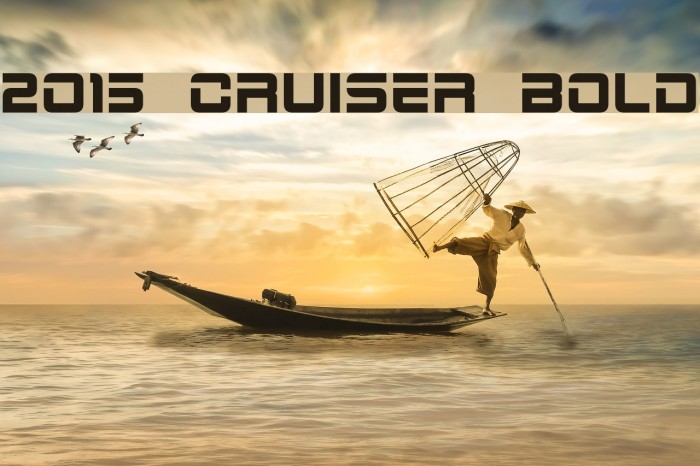2015 Cruiser Bold Font examples