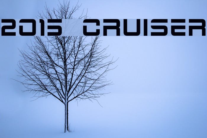 2015 Cruiser Font examples