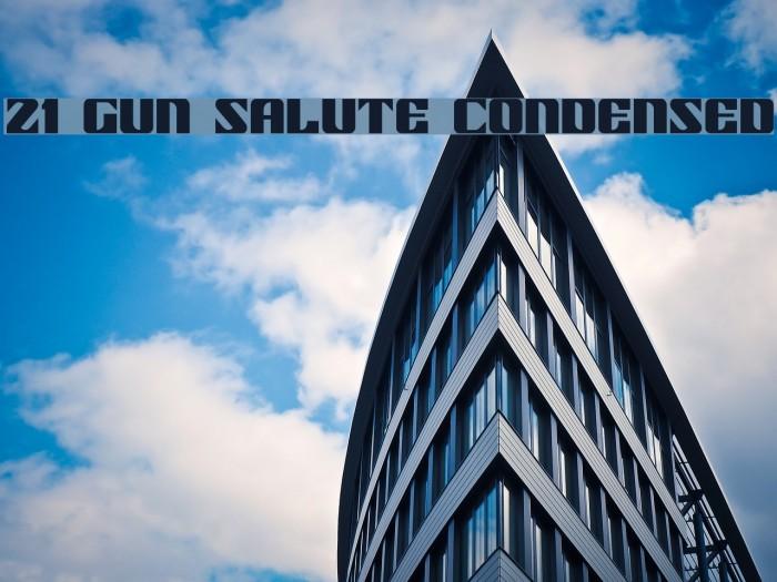 21 Gun Salute Condensed Fonte examples