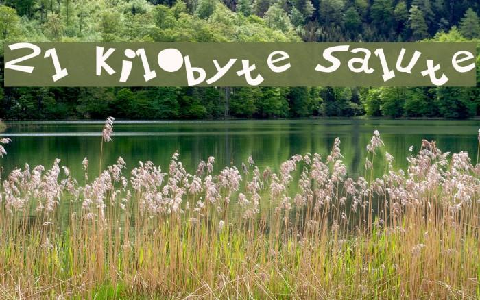 21 Kilobyte Salute फ़ॉन्ट examples