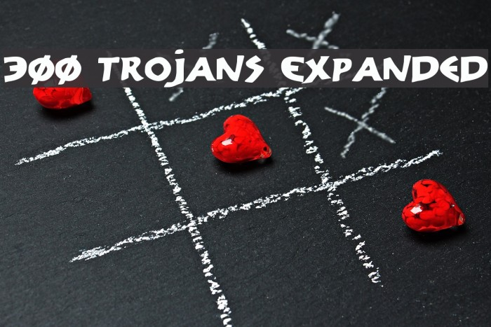 300 Trojans Expanded Шрифта examples