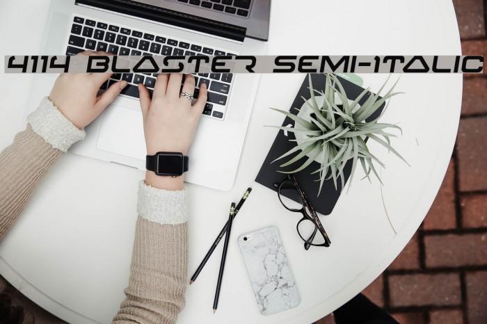 4114 Blaster Semi-Italic フォント examples