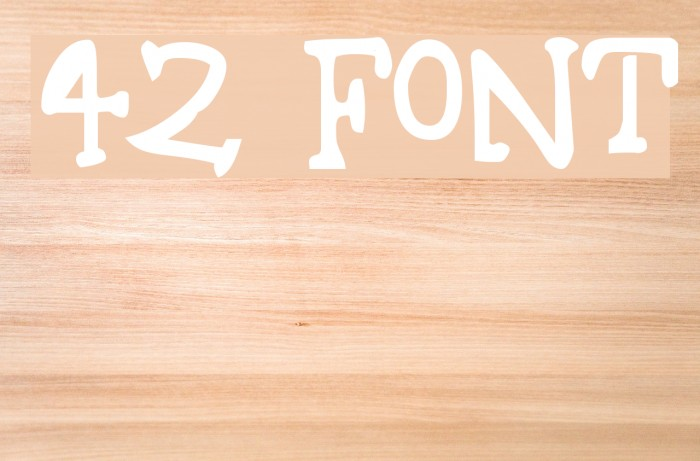 42 Font examples