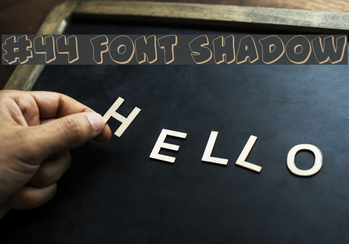 #44 Font Shadow Шрифта examples