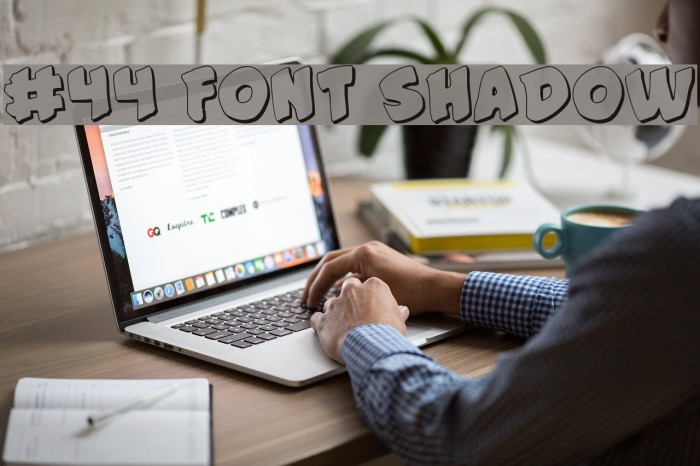 #44 Font Shadow Font examples