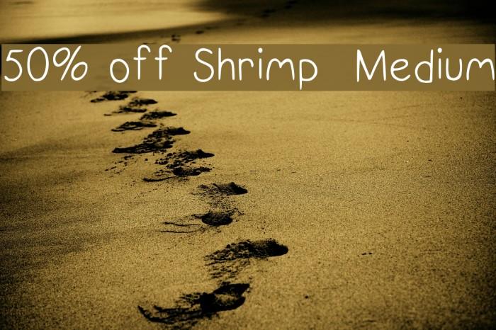 50% off Shrimp  Medium Font examples