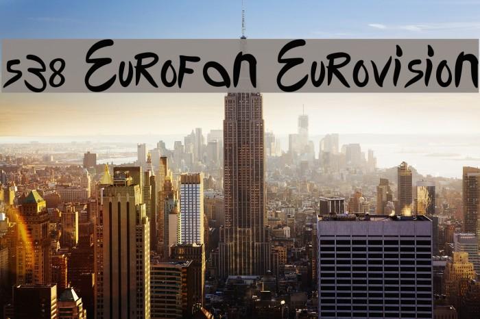 538 Eurofan Eurovision Font examples