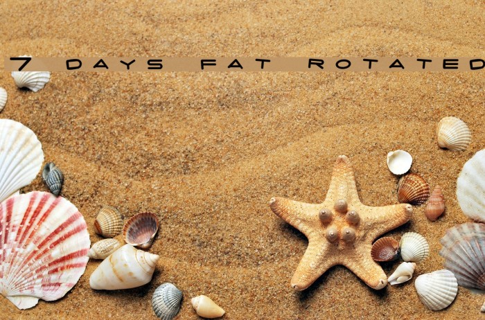 7 days fat rotated Font examples