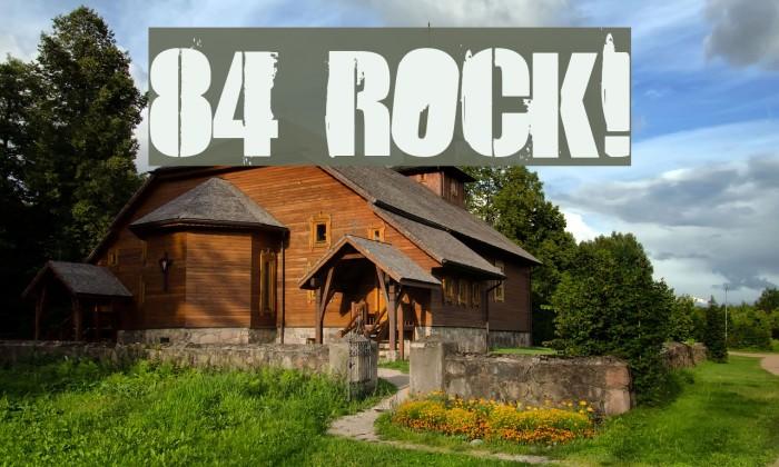 84 Rock! Font examples