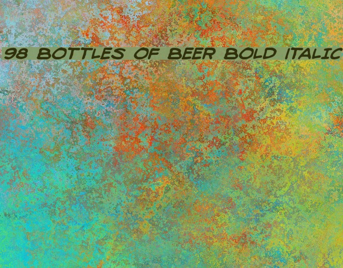 98 Bottles of Beer Bold Italic Fonte examples