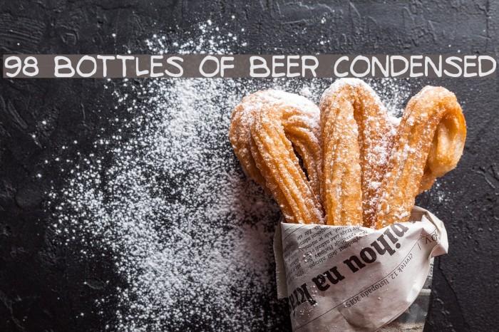 98 Bottles of Beer Condensed Fonte examples