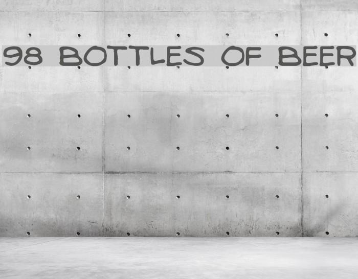 98 Bottles of Beer Fonte examples