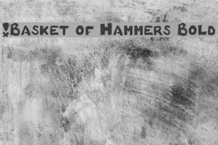 !Basket of Hammers Bold फ़ॉन्ट examples