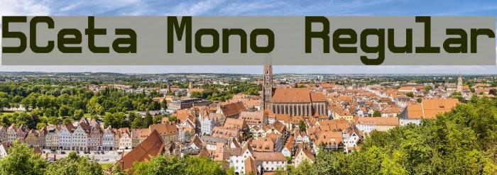 5Ceta Mono Regular Fonte examples