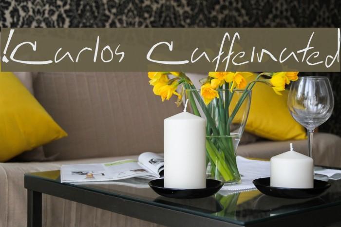 !Carlos Caffeinated Fuentes examples