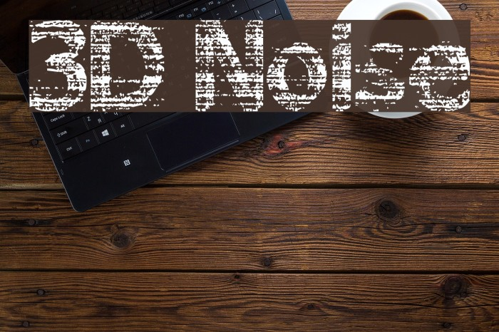 3D Noise Шрифта examples