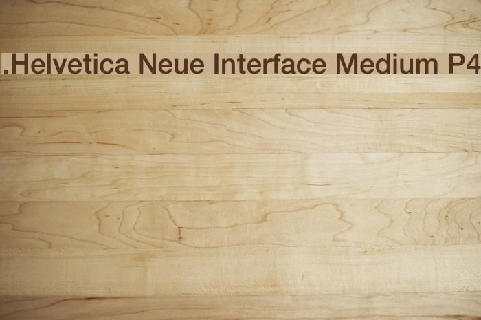 .Helvetica Neue Interface Medium P4 Font examples