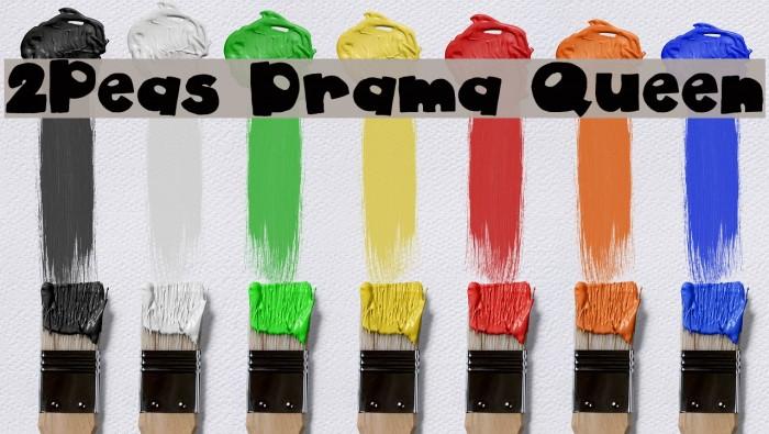 2Peas Drama Queen Font examples