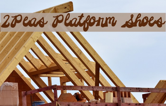 2Peas Platform Shoes Font examples