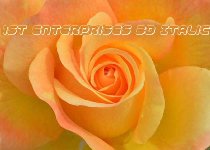 1st Enterprises 3D Italic फ़ॉन्ट examples