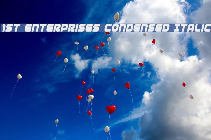 1st Enterprises Condensed Italic لخطوط تنزيل examples