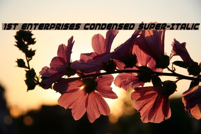1st Enterprises Condensed Super-Italic फ़ॉन्ट examples
