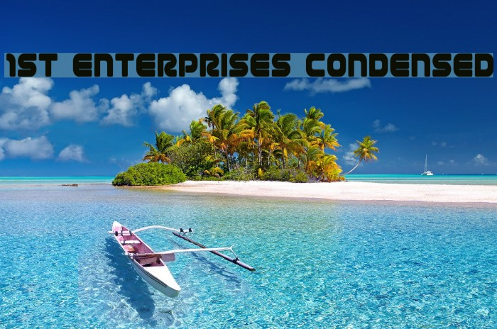 1st Enterprises Condensed Шрифта examples