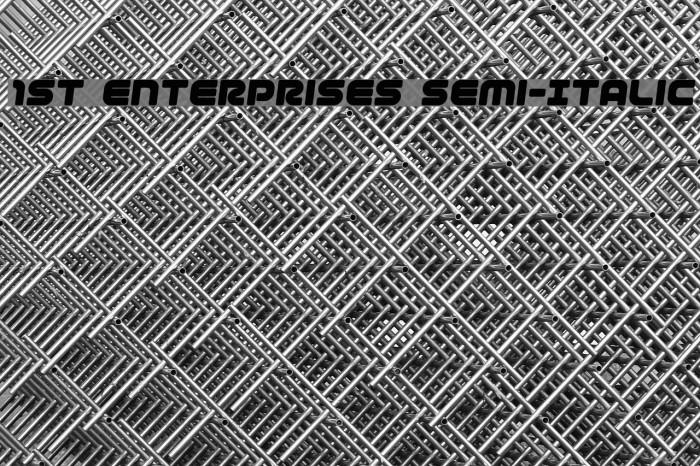 1st Enterprises Semi-Italic フォント examples
