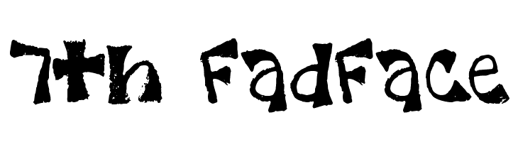 7th FadFace  Free Fonts Download