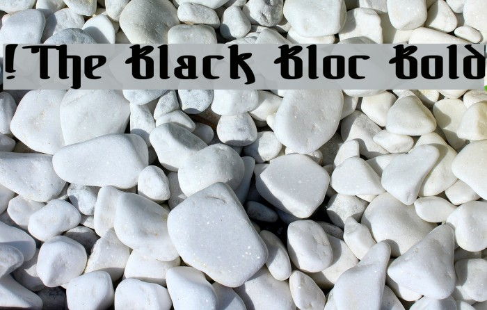 !The Black Bloc Bold Fonte examples