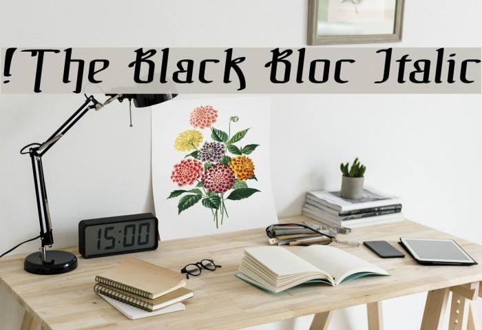 !The Black Bloc Italic फ़ॉन्ट examples