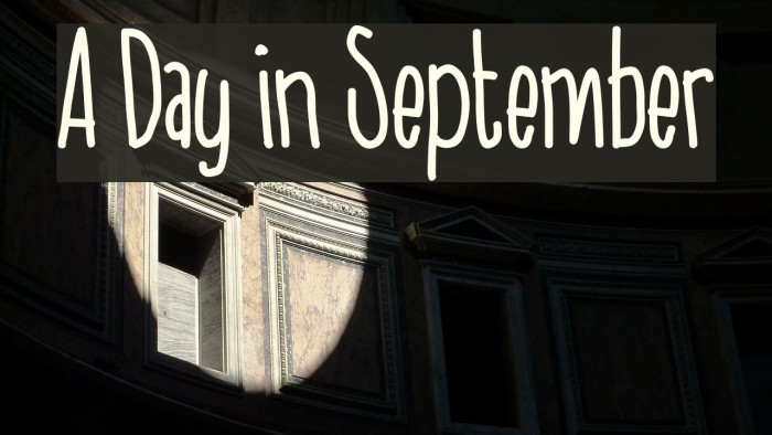 A Day in September Fonte examples