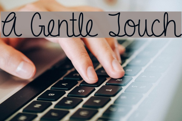 A Gentle Touch Font examples