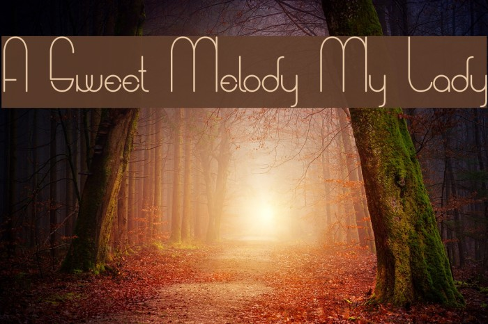 A Sweet Melody My Lady フォント examples