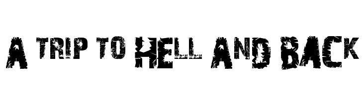 A Trip To Hell And Back  Free Fonts Download