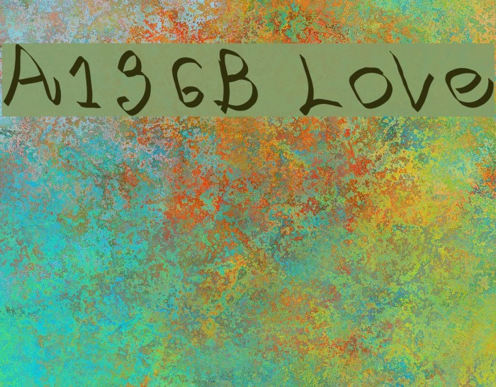 A136B Love Fonte examples