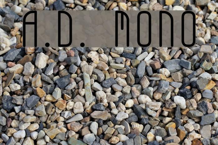 A.D. MONO Fonte examples