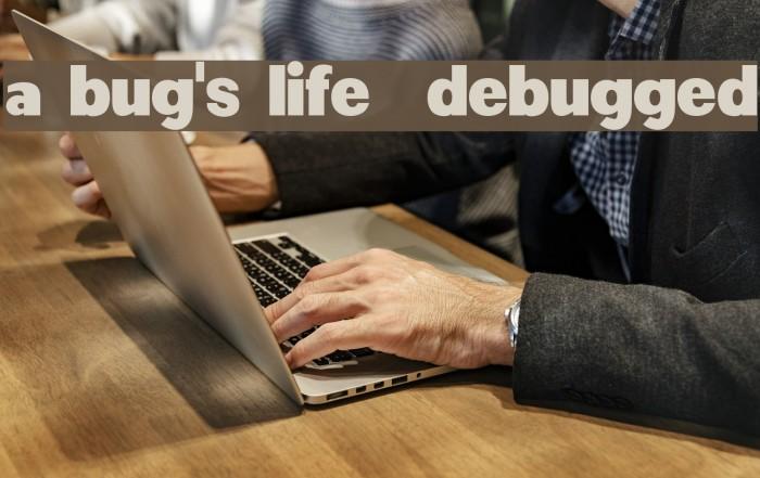 a bug's life - debugged Fonte examples