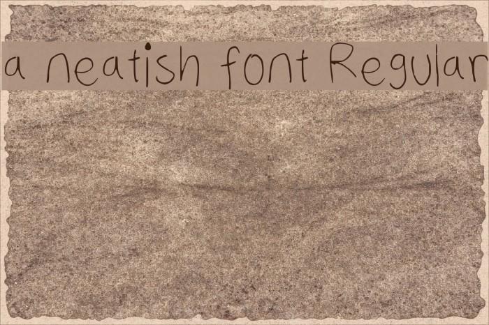 a neatish font Regular फ़ॉन्ट examples