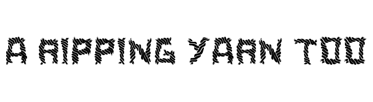 a ripping yarn too  Free Fonts Download