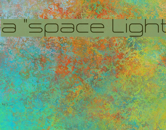 a `space Light Font examples