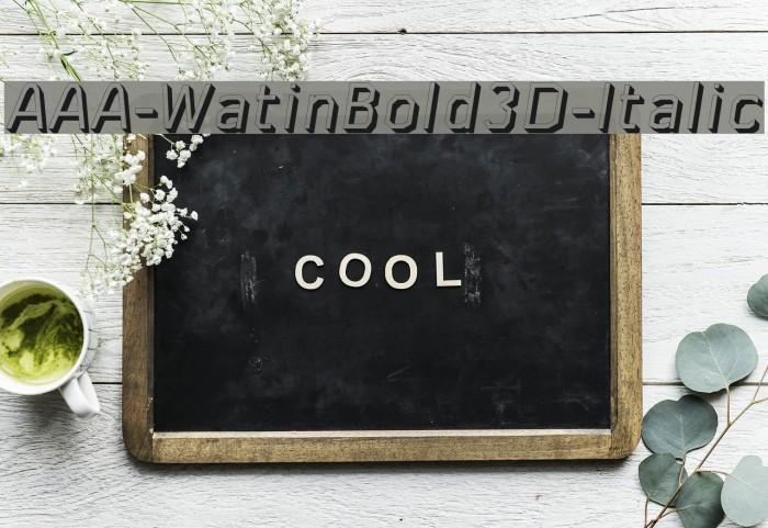 AAA-WatinBold3D-Italic Font examples
