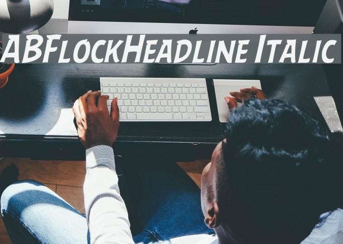 ABFlockHeadline Italic Шрифта examples