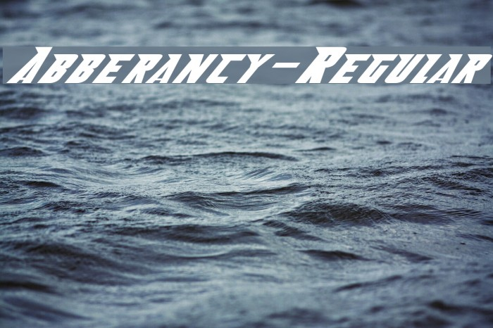 Abberancy-Regular Fonte examples